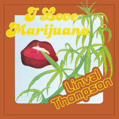 """Linval Thompson """"I Love Marijuana"""" (Music On Vinyl)"""