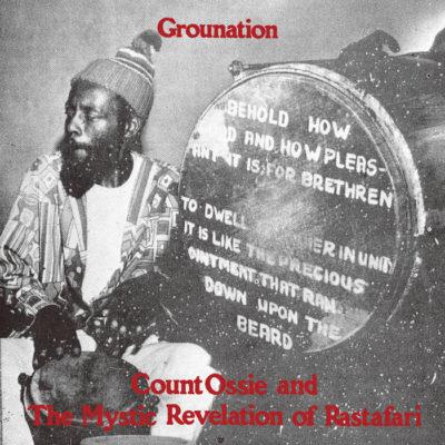 "Count Ossie & The Mystic Revelation Of Rastafari ""Grounation"" (Dub Store)"