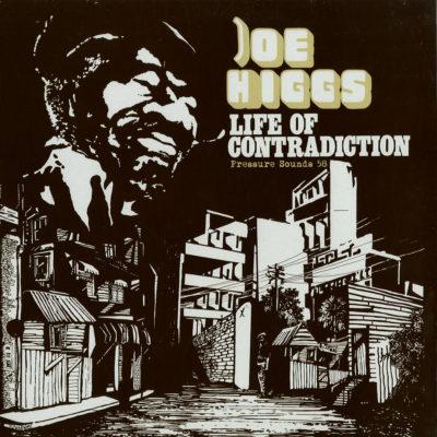 "Joe Higgs ""Life Of Contradiction"" (Pressure Sounds)"