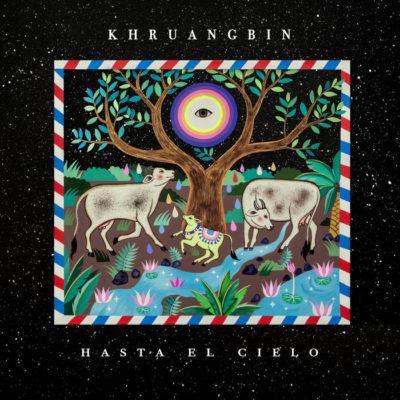 "Khruangbin ""Hasta El Cielo"" (Dead Oceans)"