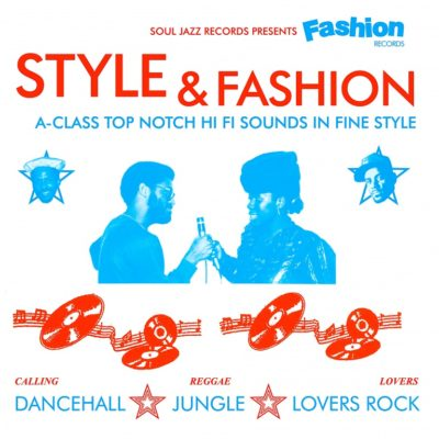 "Various Artists ""Style & Fashion (A-Class Top Notch Hi-Fi Sounds In Fine Style)"" (Soul Jazz)"