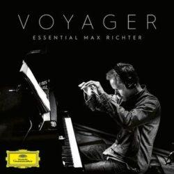 """Max Richter """"Voyager: Essential Max Richter"""" (Deutsche Grammophon)"""