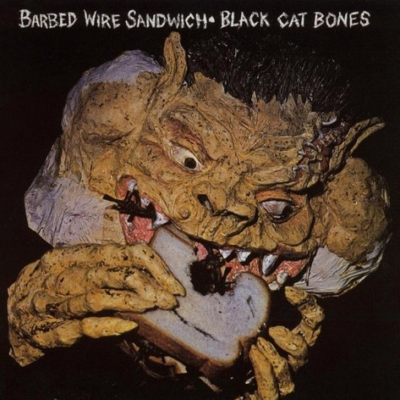"Black Cat Bones ‎""Barbed Wire Sandwich"" (Tapestry)"