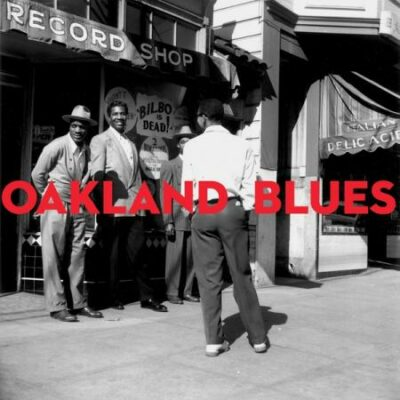 "Various Artists ""Oakland Blues"" (Naked Lunch)"
