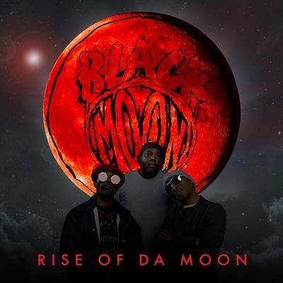 "Black Moon ""Rise Of Da Moon"" (Duck Down)"