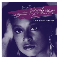 """Dhaima """"Love Lives Forever"""" (Numero Group)"""