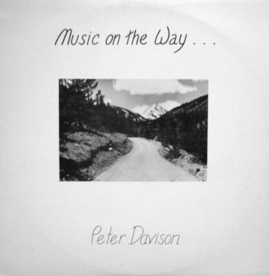 """Peter Davison """"Music On The Way"""" (Fact Of Being)"""