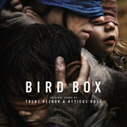 "Trent Reznor & Atticus Ross ""Bird Box"" (Null Corporation)"