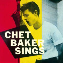 """Chet Baker Chet Baker Sings (Tone Poet)"""" (Blue Note)"""