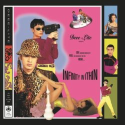 """Deee-Lite """"Infinity Within"""" (Get On Down)"""