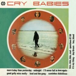 """Cry Babies """"Cry Babies"""" (Far Out)"""