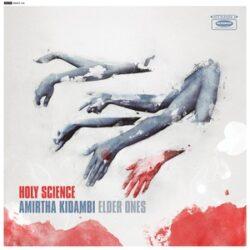 "Amirtha Kidambi ""Holy Science"" (Jazzman)"