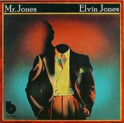 """Elvin Jones """"Mr. Jones"""" (Blue Note)"""