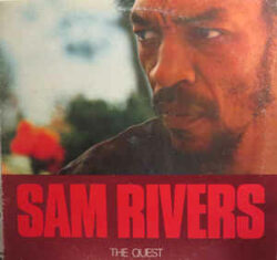 """Sam Rivers """"The Quest"""" (Pausa)"""