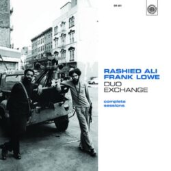 """Rashied Ali & Frank Lowe """"Duo Exchange: Complete Sessions"""" (Survival)"""