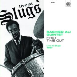 """Rashied Ali Quintet """"First Time Out: Live At Slugs 1967″ (Survival)"""