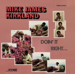 "Mike James Kirkland ""Doin' It Right"" (Ubiquity)"