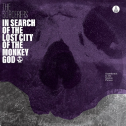 """The Sorcerers """"In Search Of The Lost City Of The Monkey God"""" (ATA)"""