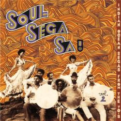 "Various Artists "" Soul Sega Sa! Vol.2 Indian Ocean Segas From The 70's"" (Bongo Joe)"