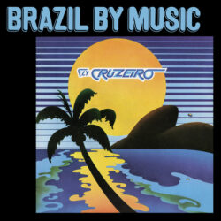 """Marcos Valle & Azymuth """"Fly Cruzeiro"""" (Tidal Waves Music)"""