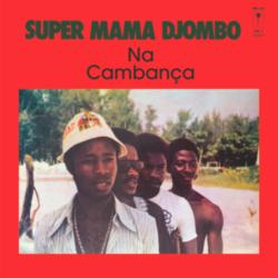 "Super Mana Djombo ""Na Cambança"" (Rush Hour)"