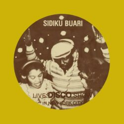 "Sidiku Buari ""Revolution (Live Disco Show In New York City)"" (BBE)"