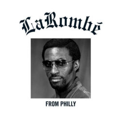 """LaRombe """"From Philly"""" (Athens Of The North)"""