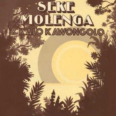 """Seke Molenga & Kalo Kawongolo """"Seke Molenga & Kalo Kawongolo"""" (Antarctica Starts Here)"""