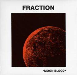 "Fraction ""Moon Blood"" (Phoenix)"