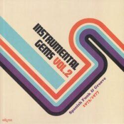 "Various Artists ""Instrumental Gems Vol. 2: Spanish Funk & Groove 1973/1977"" (Adarce)"