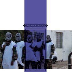 "Vatican Shadow ""Opium Crop Airstrikes"" (Hospital Productions)"