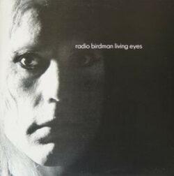 "Radio Birdman ""Living Eyes"" (Citadel)"