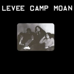 "Levee Camp Moan ""Levee Camp Moan"" (Sommor)"