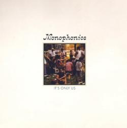 "Monophonics ""It's Only Us"" (Colemine)"