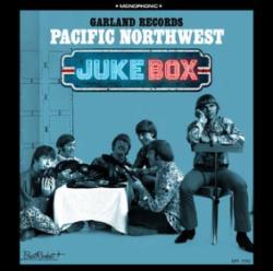 "Various Artists ""Garland Records: Pacific Northwest Jukebox"" (Sundazed)"