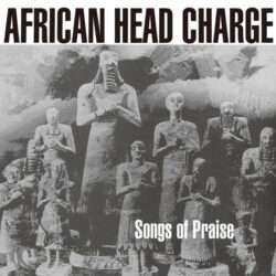 """African Head Charge """"Songs Of Praise"""" (On-U Sounds)"""