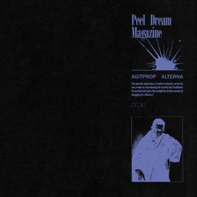 "Peel Dream Magazine ""Agitprop Alterna"" (Slumberland)"