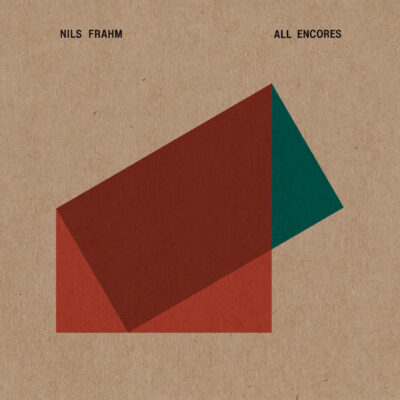"Nils Frahm ""All Encores"" (Erased Tapes)"