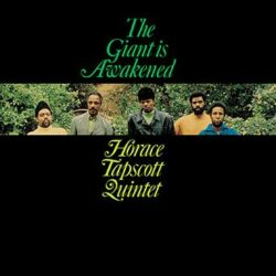"Horace Tapscott ""The Giant Is Awakened"" (Real Gone)"