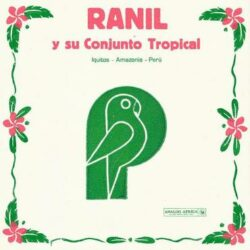 "Ranil ""Ranil Y Su Conjunto Tropical"" (Analog Africa)"