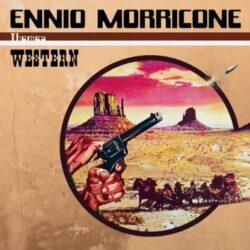 "Ennio Morricone ""Themes: Western"" (Music On Vinyl)"