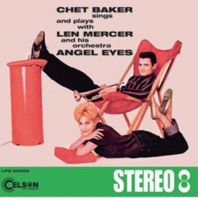 "Chet Baker ""Angel Eyes"" (Cinevox)"