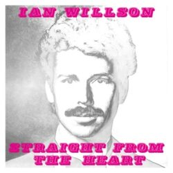 "Ian Willson ‎""Straight From The Heart"" (Be With)"