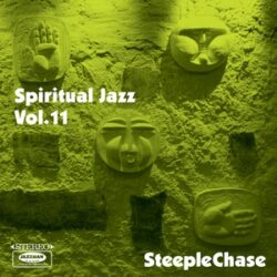 "Various Artists ""Spiritual Jazz 11: SteepleChase"" (Jazzman)"