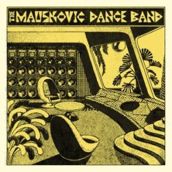 "The Mauskovic Dance Band ‎""The Mauskovic Dance Band"" (Soundway)"