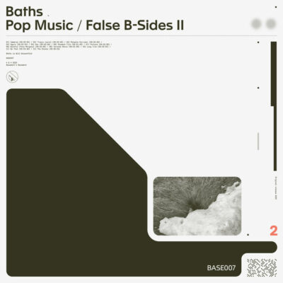"Baths ""Pop Music/False B-Sides II"" (Basement's Basement)"